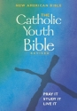 The Catholic Youth Bible Revised: New American Bible