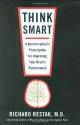 Think Smart: A Neuroscientist's Prescri...