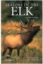 Seasons of the Elk (Northword Wildlife Series)
