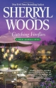 Catching Fireflies (The Sweet Magnolias...