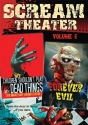 Scream Theater Double Feature Vol 6: Children Shouldn't Play With Dead Things & Forever Evil