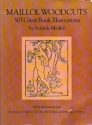 Maillol Woodcuts: 303 Great Book Illustrations