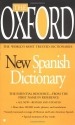 The Oxford new Spanish Dictionary