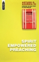 Spirit Empowered Preaching: Involving the Holy Spirit in Your Ministry (Mentor)