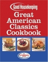 Great American Classics Cookbook (Good ...