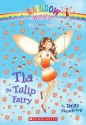 Petal Fairies #1: Tia the Tulip Fairy: ...