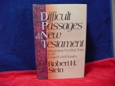 Difficult Passages in the New Testament: Interpreting Puzzling Texts in the Gospels and Epistles