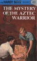 The Mystery of the Aztec Warrior (Hardy Boys, Book 43)