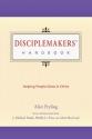 Disciplemakers' Handbook: Helping People Grow in Christ