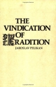 The Vindication of Tradition: The 1983 Jefferson Lecture in the Humanities