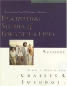 Fascinating Stories of Forgotten Lives Workbook (Great Lives Series)
