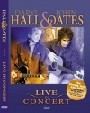 Daryl Hall & John Oates: Live in Concer...
