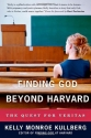 Finding God Beyond Harvard: The Quest for Veritas (Veritas Forum Books)