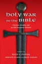 Holy War in the Bible: Christian Morality and an Old Testament Problem