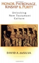 Honor, Patronage, Kinship and Purity: Unlocking New Testament Culture