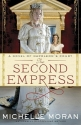 The Second Empress: A Novel of Napoleon...