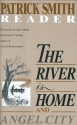 The River Is Home: And Angel City. a Patrick Smith Reader