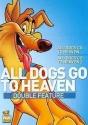 All Dogs Go to Heaven 1 / All Dogs Go to Heaven 2