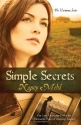 Simple Secrets: Can Love Overcome Evil in the Mennonite Town of Harmony, Kansas? (The Harmony Series, Book 1)