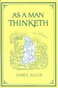 As a Man Thinketh (Family Inspirational Library)