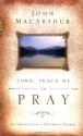 Lord, Teach Me to Pray