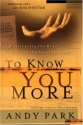 To Know You More: Cultivating the Heart...