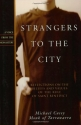 Strangers to the City: Reflections on the Beliefs and Values of the Rule of St. Benedict - Paperback (Voices from the Monastery)