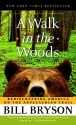 A Walk in the Woods: Rediscovering Amer...