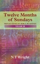 Twelve Months of Sundays Year B (Relections on Bible Readings)