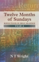 Twelve Months of Sundays Year A (Relections on Bible Readings)