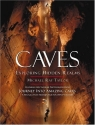 Caves: Exploring Hidden Realms (Imax)
