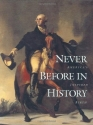 Never Before in History: America's Inspired Birth