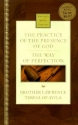 The Practice of the Presence of God & The Way of Perfection (Nelson's Royal Classics)