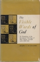 The Visible Words Of God: An Exposition Of The Sacramental Theology Of Peter Martyr Vermigli, A. D. 1500-1562