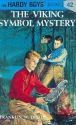 The Viking Symbol Mystery (Hardy Boys, Book 42)