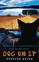 Dog on It: A Chet and Bernie Mystery (C...