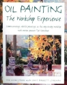Oil Painting: The Workshop Experience