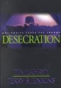 Desecration: Antichrist Takes the Throne (Left Behind No. 9)