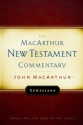 Ephesians MacArthur New Testament Commentary (Macarthur New Testament Commentary Serie)