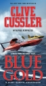 Blue Gold: A Kurt Austin Adventure (A Novel from the NUMA Files, Book 2)