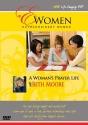 Extraordinary Women-A Woman's Prayer Life