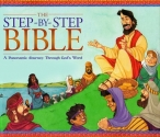 The Step-By-Step Bible: A Panoramic Journey Through God's Word