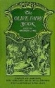 The Olive Fairy Book (Complete & Unabridged)