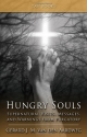 Hungry Souls - Supernatural Visits, Messages and Warnings from Purgatory