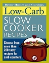 Low-Carb Slow Cooker Recipes (Better Homes & Gardens)