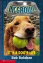 It's a Dog's Life ( McGrowl # 2 )