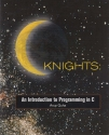 C Knights: An Introduction to Programming in C