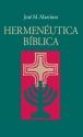 Hermenéutica Bíblica (Cómo Interpretar las Sagradas Escrituras) (Spanish Edition)