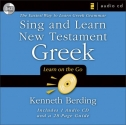 Sing and Learn New Testament Greek: The Easiest Way to Learn Greek Grammar