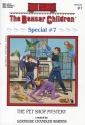 The Pet Shop Mystery (The Boxcar Childr...
